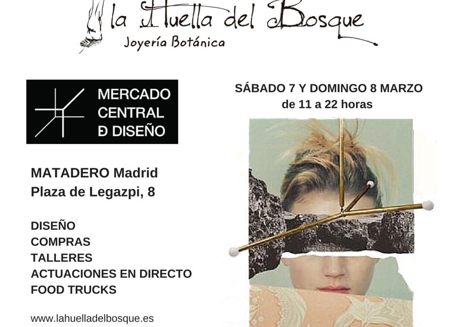 La Huella del Bosque en el Mercado Central del Diseño en Matadero, 7 y 8 de marzo